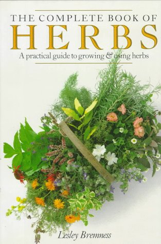 The Complete Book of Herbs – Lesley Bremness