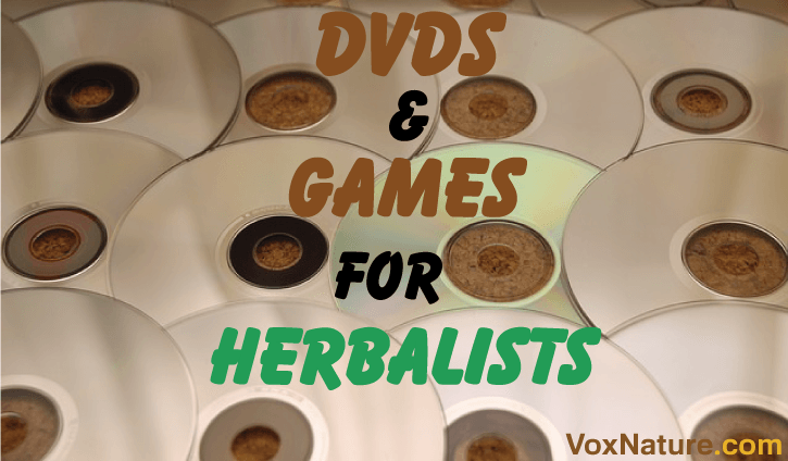 DVDs and Games for Herbalists