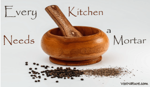 Every kitchen needs a mortar