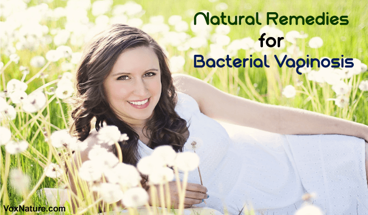 6 Best Natural Remedies for Bacterial Vaginosis