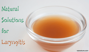 8 Natural Solutions for Laryngitis