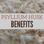 Health Benefits of Psyllium Husk (Plantago psyllium)