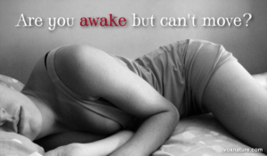 Awake But Can't Move? This Is What Is Happening To Your Body