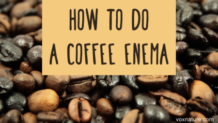 Powerful Benefits of Coffee Enema (+ DIY Instructions)