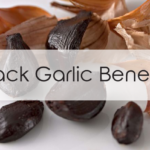 Health Benefits of Black Garlic