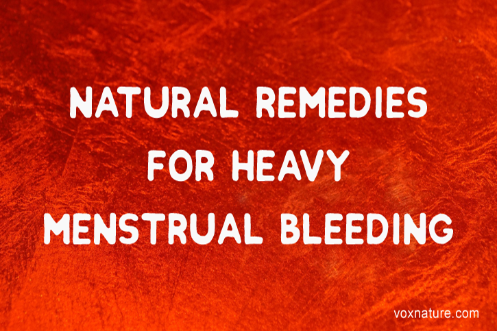 25 Natural Solutions for Heavy Periods (menorrhagia)
