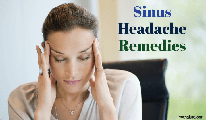 Sinus headaches are very painful and are usually a companion of sinus infections or enviro 8 Natural Remedies for Sinus Headaches