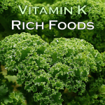 15 Foods Rich in Vitamin K