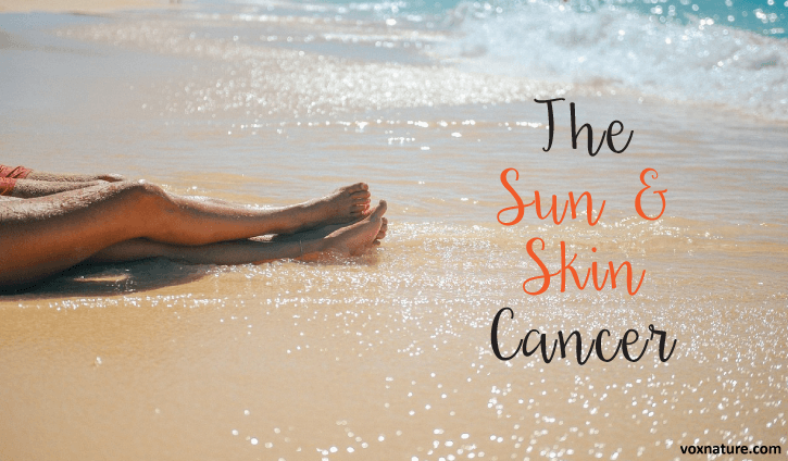 The Sun Alone Does Not Cause Skin Cancer Money-Making Hoax: The Sun Alone Does Not Cause Skin Cancer