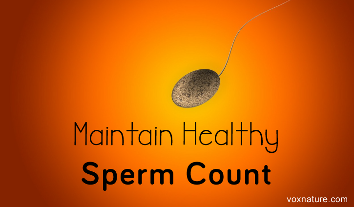 Natural Approaches to Increase and Maintain Healthy Sperm Count Natural Approaches to Increase and Maintain Healthy Sperm Count