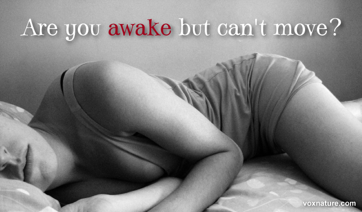 If somebody has ever described sleep paralysis to you Awake But Can't Move? This Is What Is Happening To Your Body