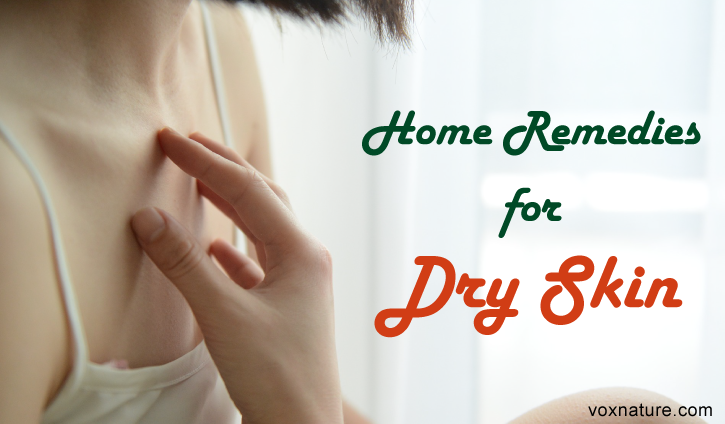 Home Remedies for Nourishing and Hydrating Dry Skin 11 Home Remedies for Nourishing and Hydrating Dry Skin