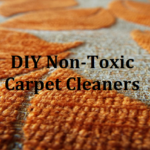 9 Non-Toxic Ways to Clean up Your Carpet and Rugs