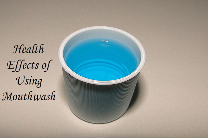 Health Effects of Using Mouthwash